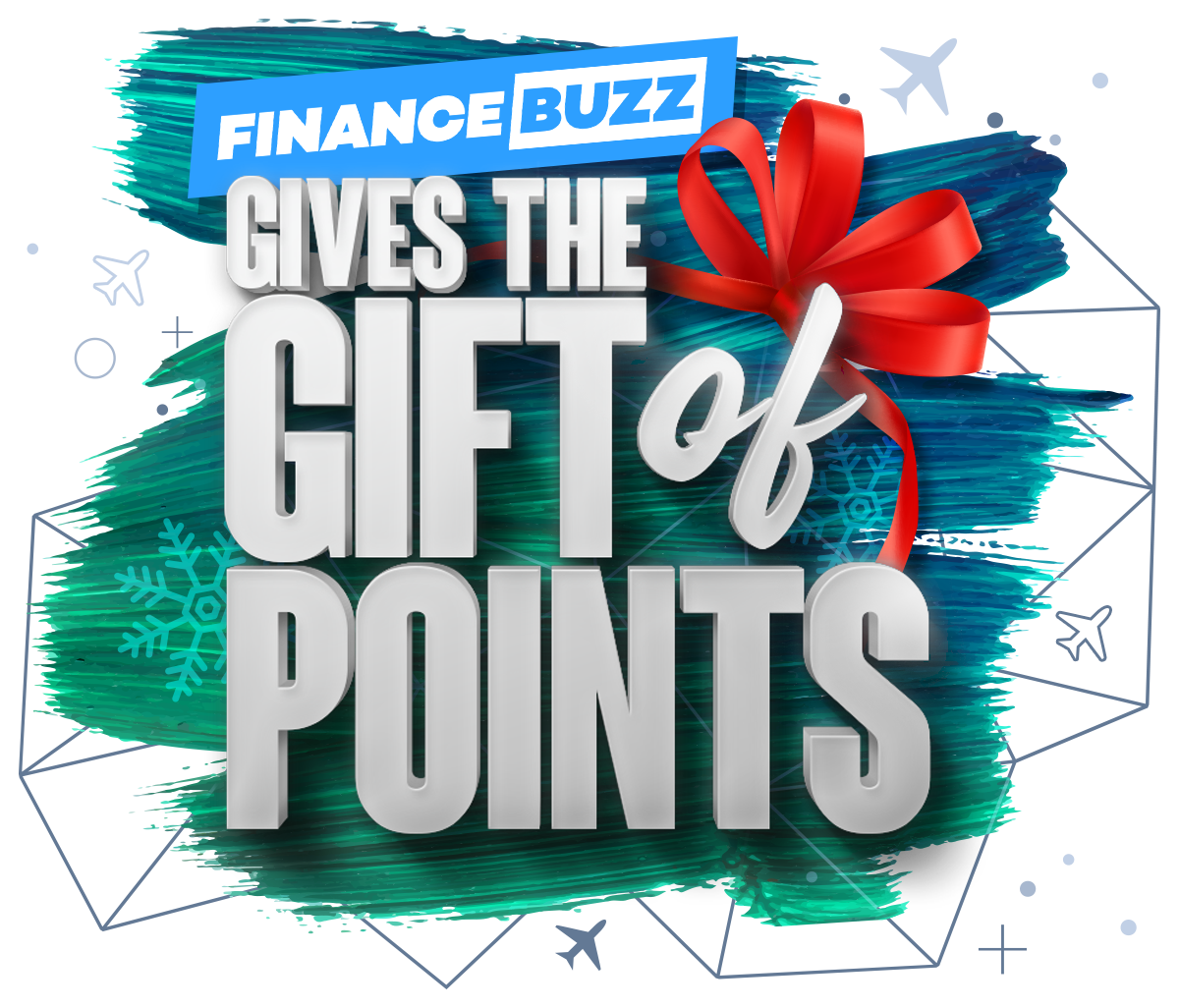 FinanceBuzz Gives the Gift of Points