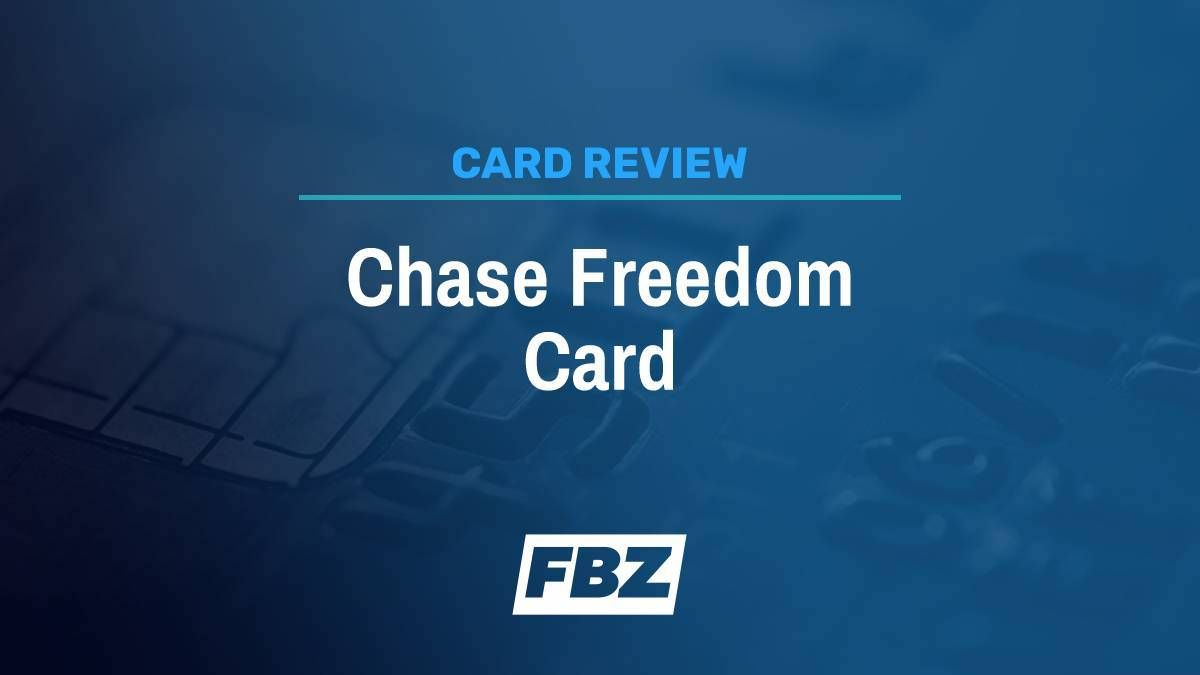 Chase Freedom Review The Best Cash Back Card Financebuzz