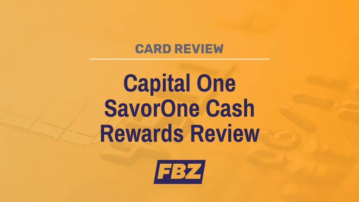 Capital One 174 Savorone 174 Cash Rewards Credit Card Extra